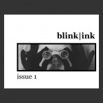First issue of blink | ink print! Kristin Fouquet, elynn alexander, fiction, blink, print, editors, full of crow