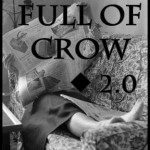 full of crow open